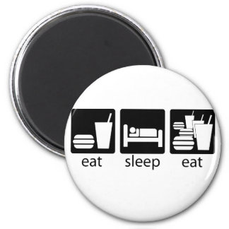 eat sleep eat some more magnet