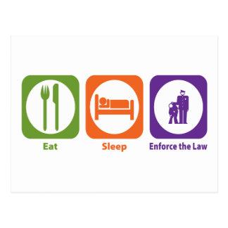 Eat Sleep Enforce the Law Postcard