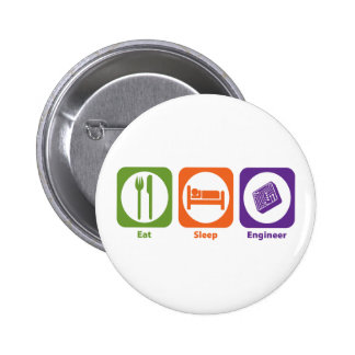 Eat Sleep Engineer Pinback Button