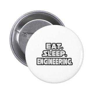 Eat Sleep Engineering Pinback Button