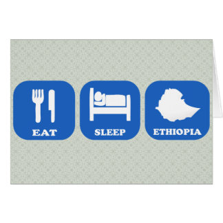 Eat Sleep Ethiopia Greeting Card