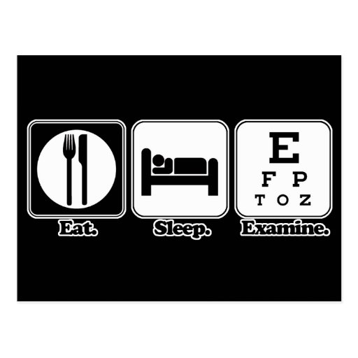 eat sleep examine eye doctor postcard