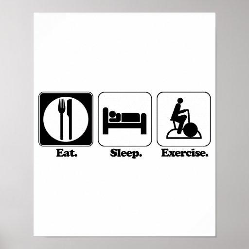 eat sleep exercise posters