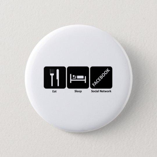 Eat sleep fackbook pinback button