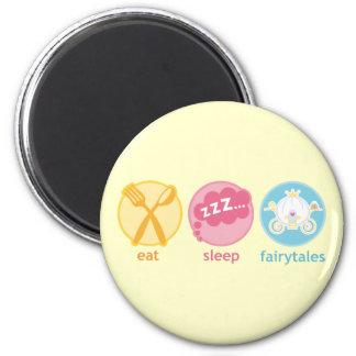 Eat Sleep Fairytales Fridge Magnet Gift