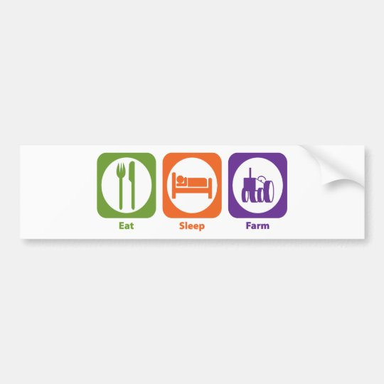 Eat Sleep Farm Bumper Sticker