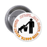 EAT, SLEEP, FEED GOATS, START OVER  - MY LIFE 2 INCH ROUND BUTTON