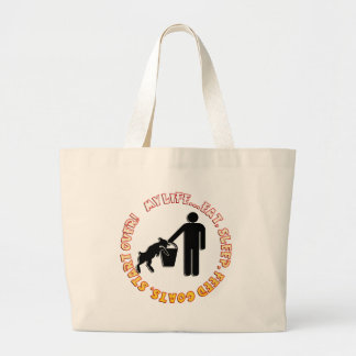 EAT, SLEEP, FEED GOATS, START OVER  - MY LIFE CANVAS BAGS