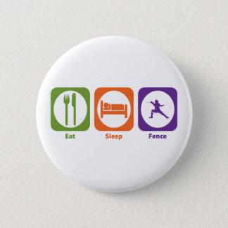 Eat Sleep Fence Pinback Button