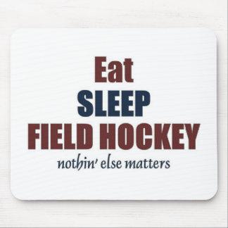 Eat sleep Field Hockey Mouse Pad