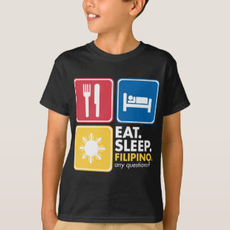 Eat Sleep Filipino - Colors T-Shirt