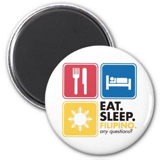 Eat Sleep Filipino Fridge Magnets