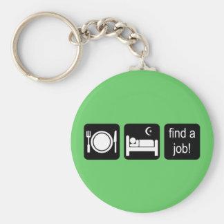 eat sleep find a job basic round button keychain