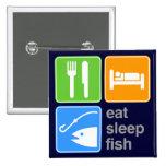 Eat Sleep Fish Button