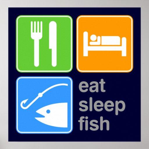 Eat Sleep Fish Print