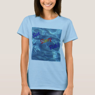 Eat, Sleep, Fish T-Shirt