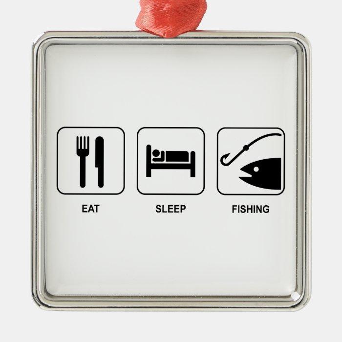 Eat Sleep Fishing Metal Ornament