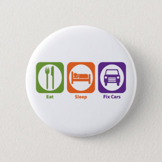 Eat Sleep Fix Cars Button