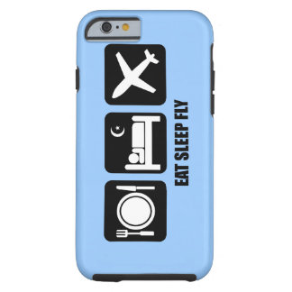 eat sleep fly tough iPhone 6 case
