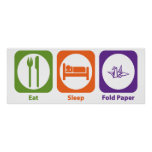 Eat Sleep Fold Paper Posters