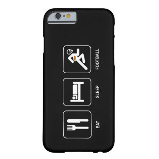 Eat Sleep Football Barely There iPhone 6 Case