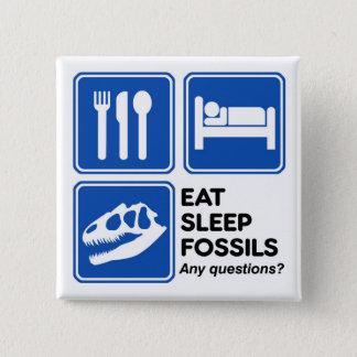 EAT, SLEEP, FOSSILS PINBACK BUTTON