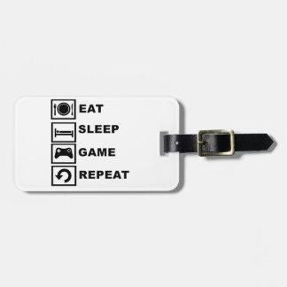 Eat, Sleep, Game, Repeat. Bag Tags