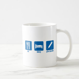 Eat, Sleep, Give Insulin Coffee Mugs