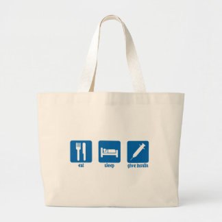 Eat - Sleep - Give Insulin Large Tote Bag