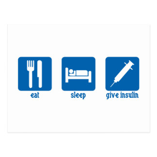 Eat, Sleep, Give Insulin Postcard