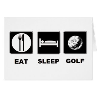 Eat Sleep Golf Greeting Cards