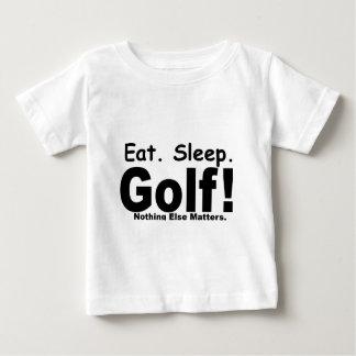 Eat Sleep Golf - Nothing Else Matters Baby T-Shirt