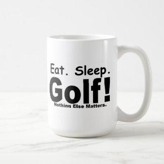 Eat Sleep Golf - Nothing Else Matters Coffee Mug