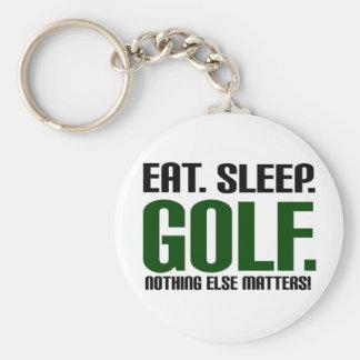 Eat Sleep Golf - Nothing Else Matters! Keychain
