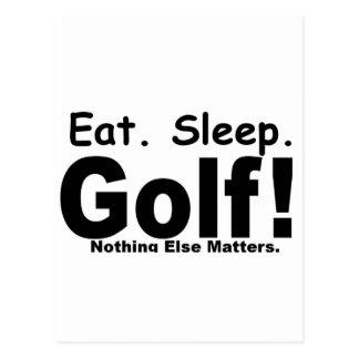 Eat Sleep Golf - Nothing Else Matters Postcard