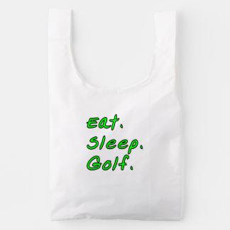 Eat. Sleep. Golf. Reusable Bag