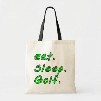 Eat. Sleep. Golf. Tote Bag
