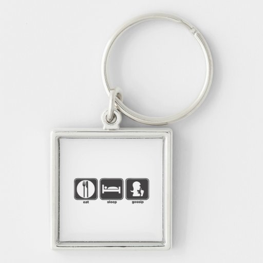 Eat Sleep Gossip Silver-Colored Square Keychain