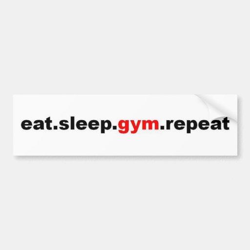 eat sleep gym repeat bumper sticker