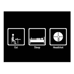 Eat, Sleep, Headshot - FPS Gamer Postcard