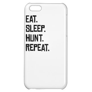 Eat Sleep Hunt Repeat Cover For iPhone 5C