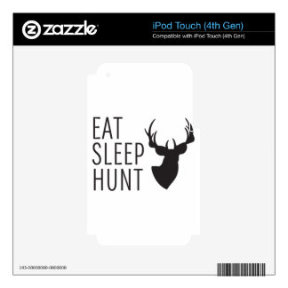 Eat Sleep Hunt Skins For iPod Touch 4G