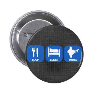 Eat Sleep India Pinback Buttons