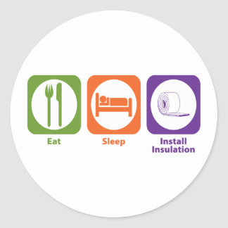 Eat Sleep Install Insulation Classic Round Sticker