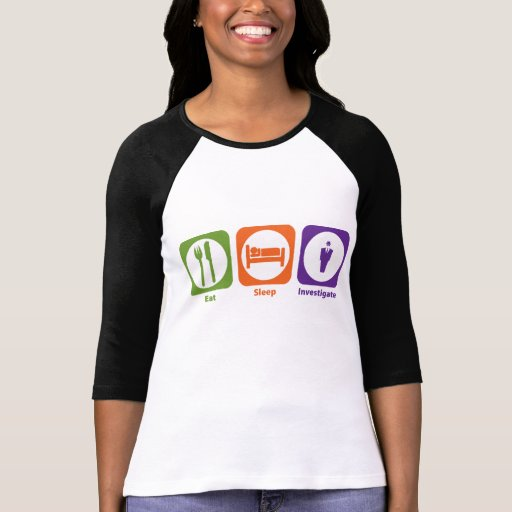 Eat Sleep Investigate T-shirt
