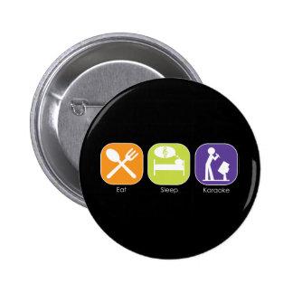 Eat Sleep Karaoke Pinback Button