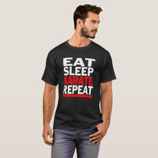 Eat Sleep Karate Funny T-Shirt