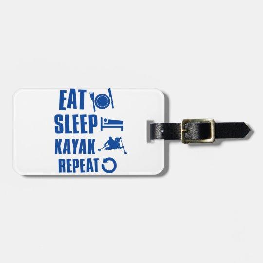 Eat sleep kayak luggage tag