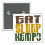 Eat Sleep Kempo 1 Button