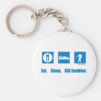 Eat. Sleep. Kill zombies. Keychain